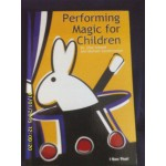 Performing Magic for Children